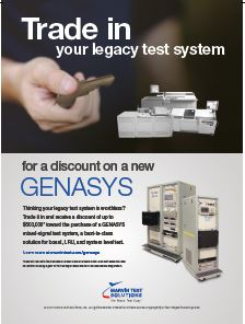 Thinking Your Legacy Test System is Worthless? Trade it in for a discount on a new GENASYS.
